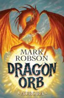 Aurora Dragon Orb Mark Robson
