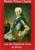 Bonnie Prince Charlie & the Highland Army in Derby