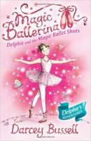 Delphie and the Magic Ballet Shoes Darcey Bussell