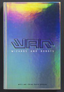 9b7d8c213 WAR Wizards and Robots