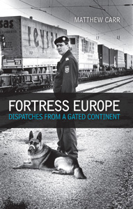 fortress europe by matthew carr