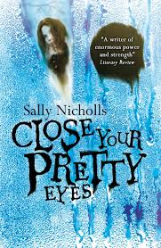 sally-nichols-close-your-pretty-little-eyes