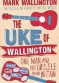 The Uke of Wallington by Mark Wallington